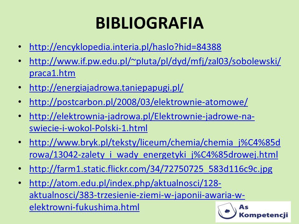 BIBLIOGRAFIA http://encyklopedia.interia.pl/haslo?hid=84388 http://www.if.pw.edu.pl/~pluta/pl/dyd/mfj/zal03/sobolewski/ praca1.htm http://www.if.pw.ed