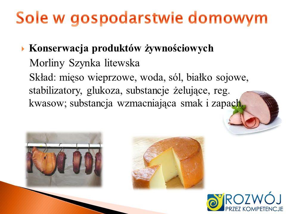 Konserwacja produktów żywnościowych Morliny Szynka litewska Skład: mięso wieprzowe, woda, sól, białko sojowe, stabilizatory, glukoza, substancje żeluj