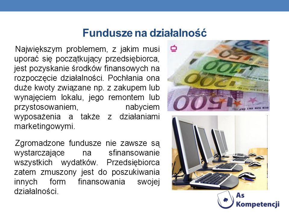 Największym problemem, z jakim musi uporać się początkujący przedsiębiorca, jest pozyskanie środków finansowych na rozpoczęcie działalności. Pochłania