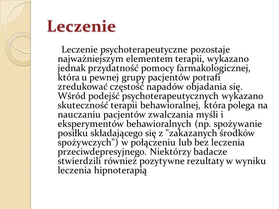 Leczenie Leczenie psychoterapeutyczne pozostaje najważniejszym elementem terapii, wykazano jednak przydatność pomocy farmakologicznej, która u pewnej