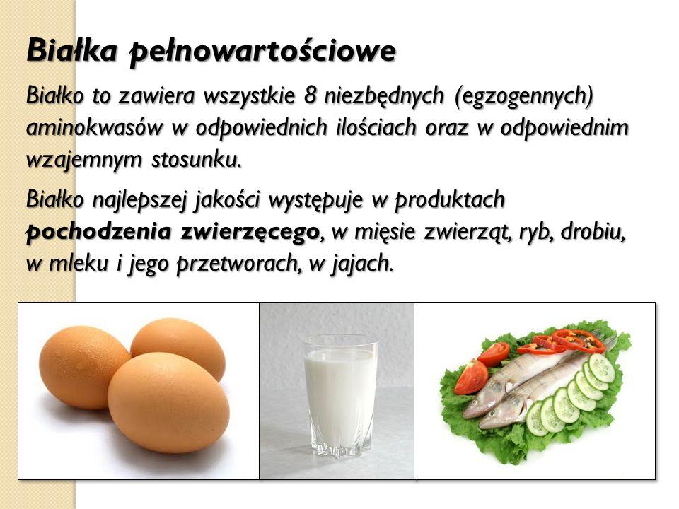 Białka pełnowartościowe Białko to zawiera wszystkie 8 niezbędnych (egzogennych) aminokwasów w odpowiednich ilościach oraz w odpowiednim wzajemnym stos