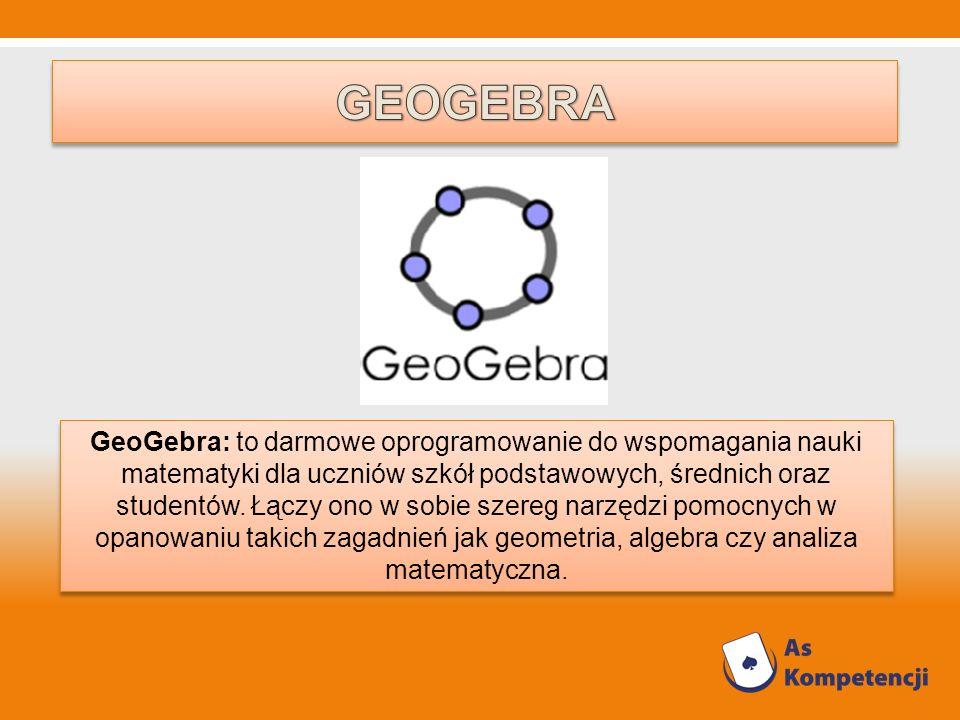 GeoGebra: to darmowe oprogramowanie do wspomagania nauki matematyki dla uczniów szkół podstawowych, średnich oraz studentów. Łączy ono w sobie szereg