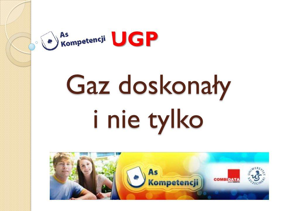 Gaz doskonały i nie tylko UGP