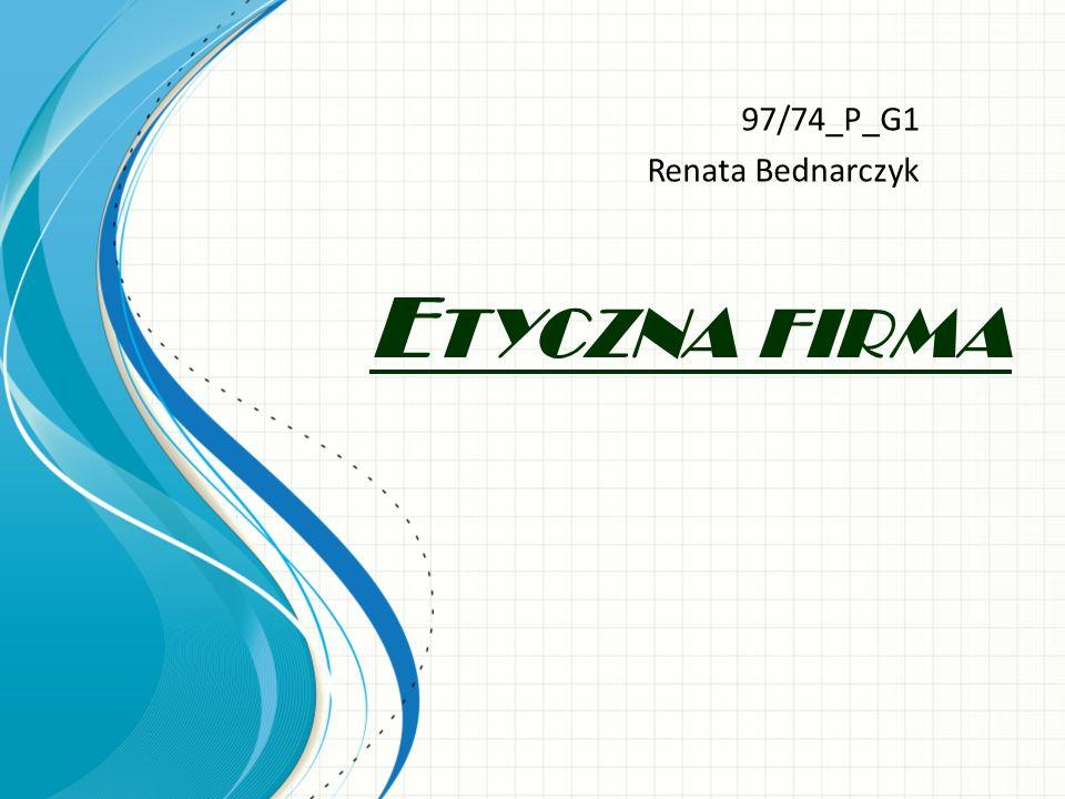 E TYCZNA FIRMA 97/74_P_G1 Renata Bednarczyk