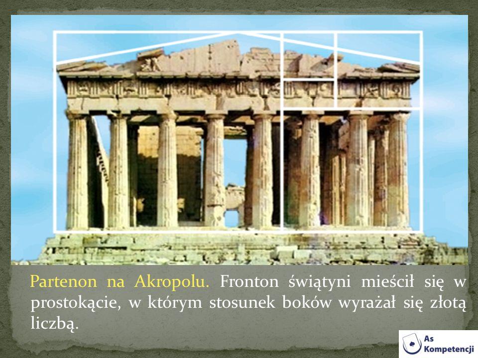 Partenon na Akropolu. Fronton świątyni mieścił się w prostokącie, w którym stosunek boków wyrażał się złotą liczbą.