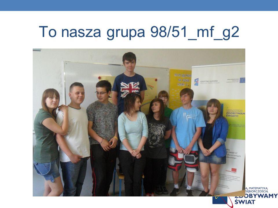 To nasza grupa 98/51_mf_g2