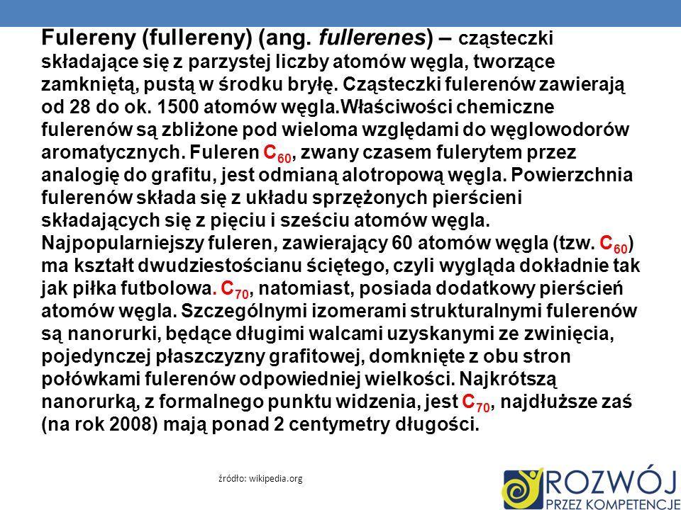 Fulereny (fullereny) (ang. fullerenes) – cząsteczki składające się z parzystej liczby atomów węgla, tworzące zamkniętą, pustą w środku bryłę. Cząstecz