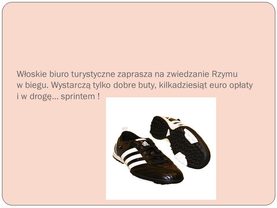 Włoskie biuro turystyczne zaprasza na zwiedzanie Rzymu w biegu. Wystarczą tylko dobre buty, kilkadziesiąt euro opłaty i w drogę… sprintem !