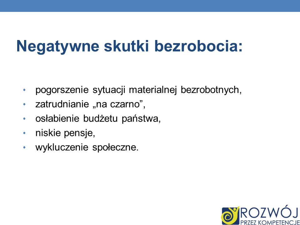 BIBLIOGRAFIA: Portal Moje Bezrobocie, http://www.mojebezrobocie.pl, dostęp: grudzień 2011 r.