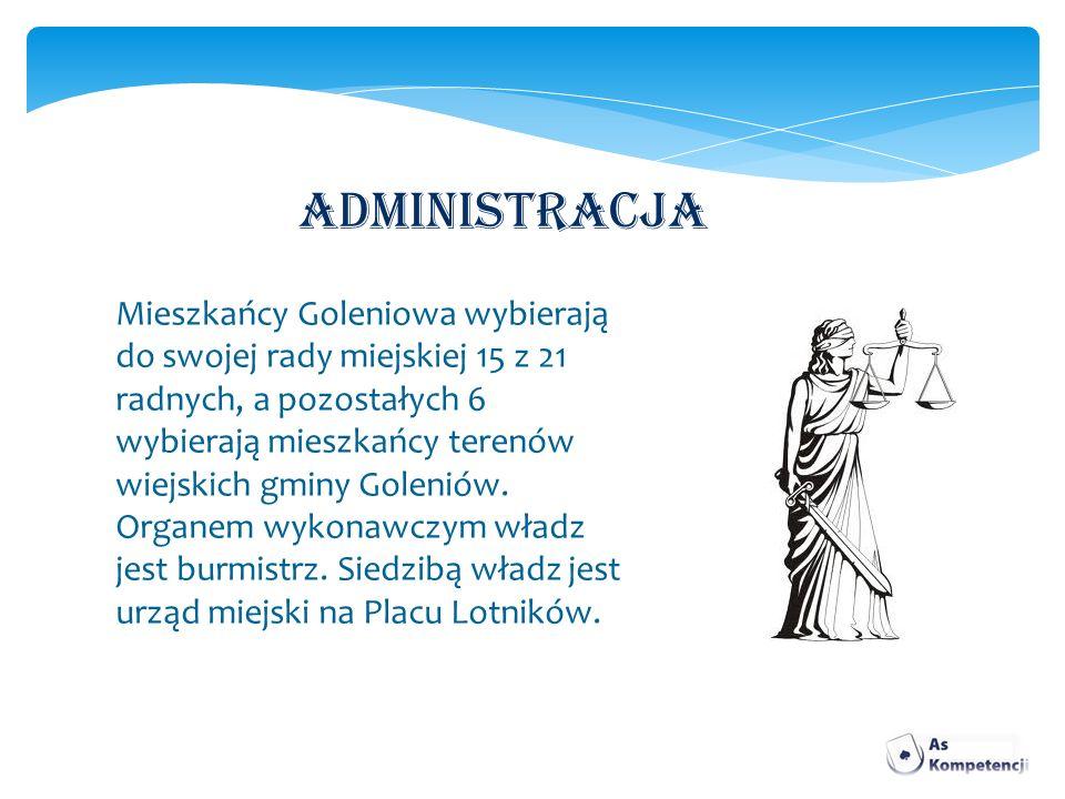 ADMINISTRACJA Mieszkańcy Goleniowa wybierają do swojej rady miejskiej 15 z 21 radnych, a pozostałych 6 wybierają mieszkańcy terenów wiejskich gminy Go