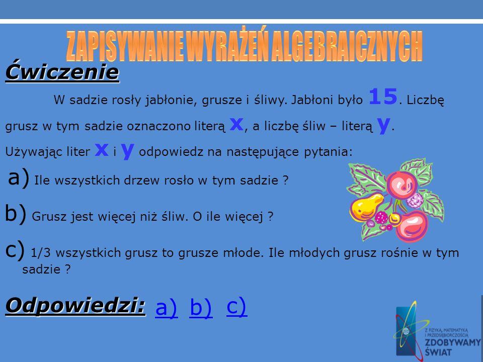 Łącząc jednomiany znakami działań tworzymy inne wyrażenia algebraiczne Oto przykłady sum algebraicznych: x 2 y+xyz+15= a 3 b 2 c+a 2 b+a+10=