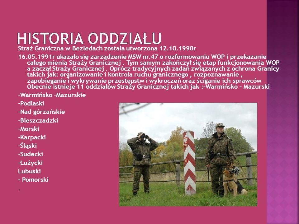 Straż Graniczna w Bezledach została utworzona 12.10.1990r 16.05.1991r ukazało się zarządzenie MSW nr.47 o rozformowaniu WOP i przekazanie całego mieni