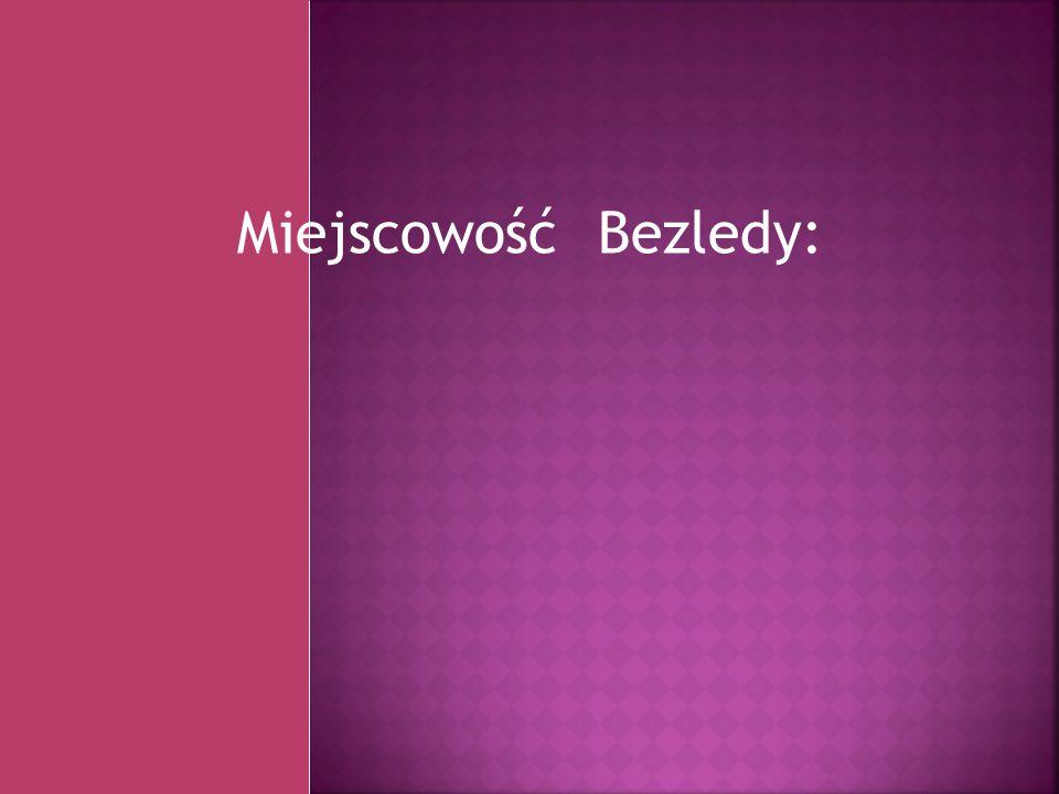 Miejscowość Bezledy: