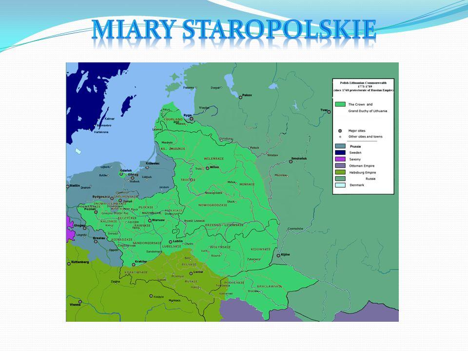 Inaczej miary warszawskie – system miar Rzeczypospolitej wprowadzony 6 grudnia 1764.
