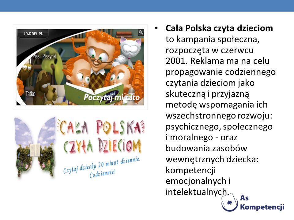 Cała Polska czyta dzieciom to kampania społeczna, rozpoczęta w czerwcu 2001. Reklama ma na celu propagowanie codziennego czytania dzieciom jako skutec