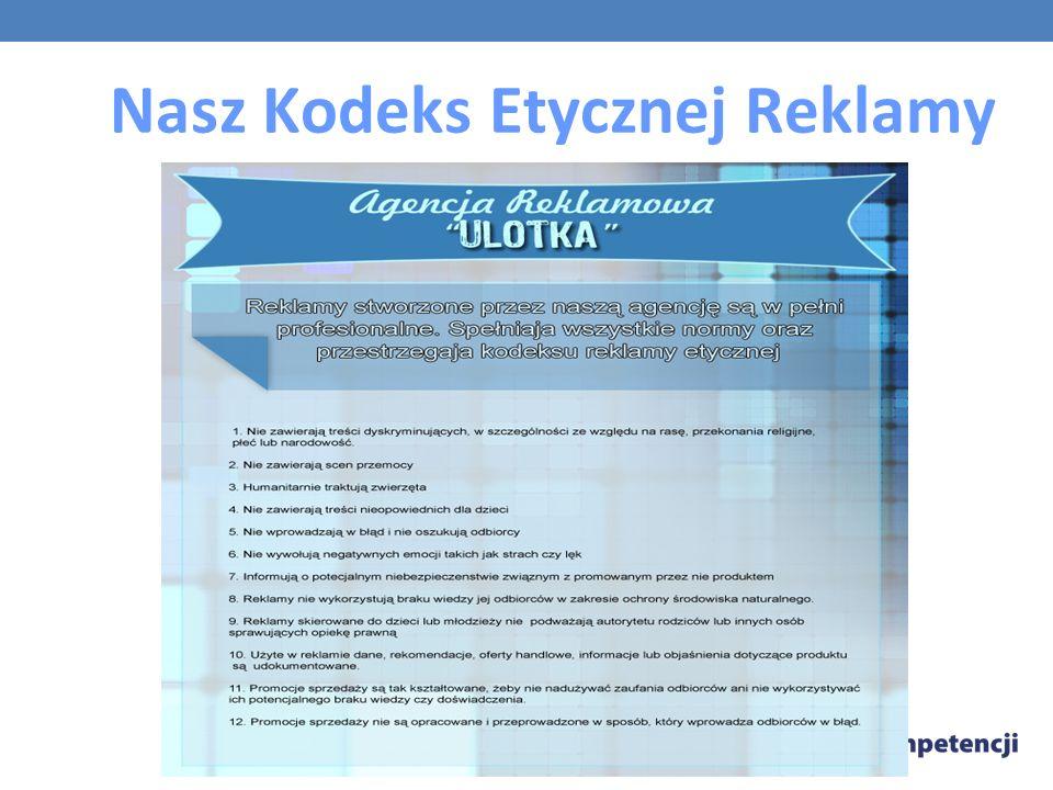 Nasz Kodeks Etycznej Reklamy