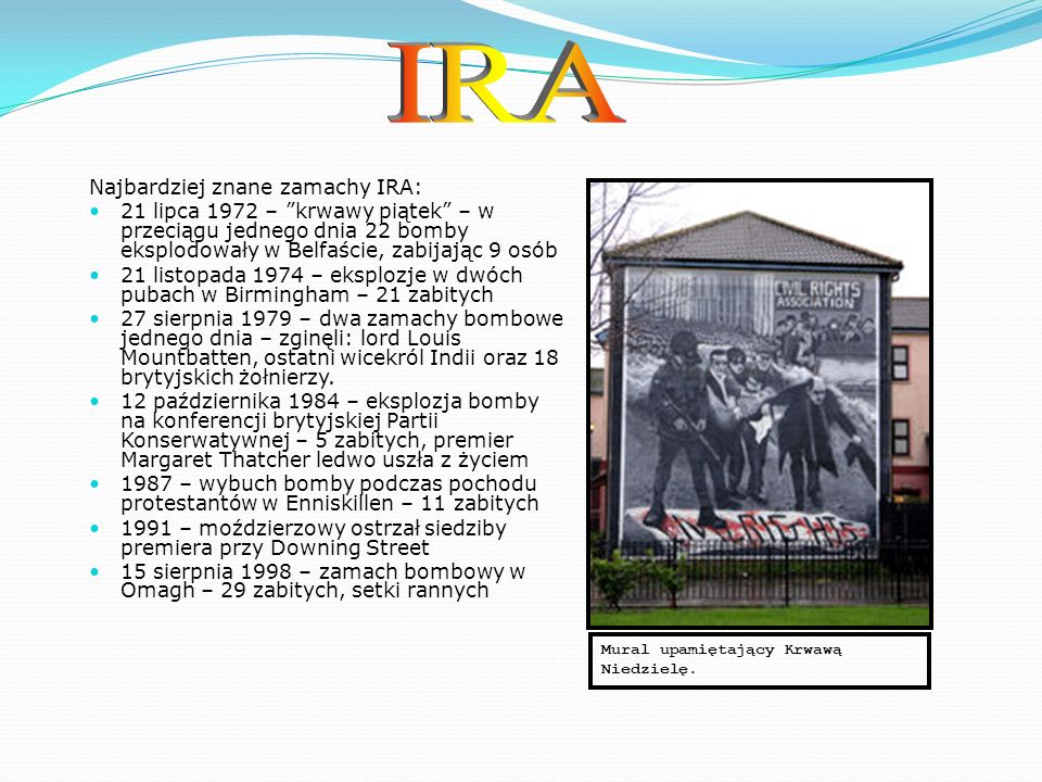 Jednak część członków IRA nie zgodziła się na Traktat.