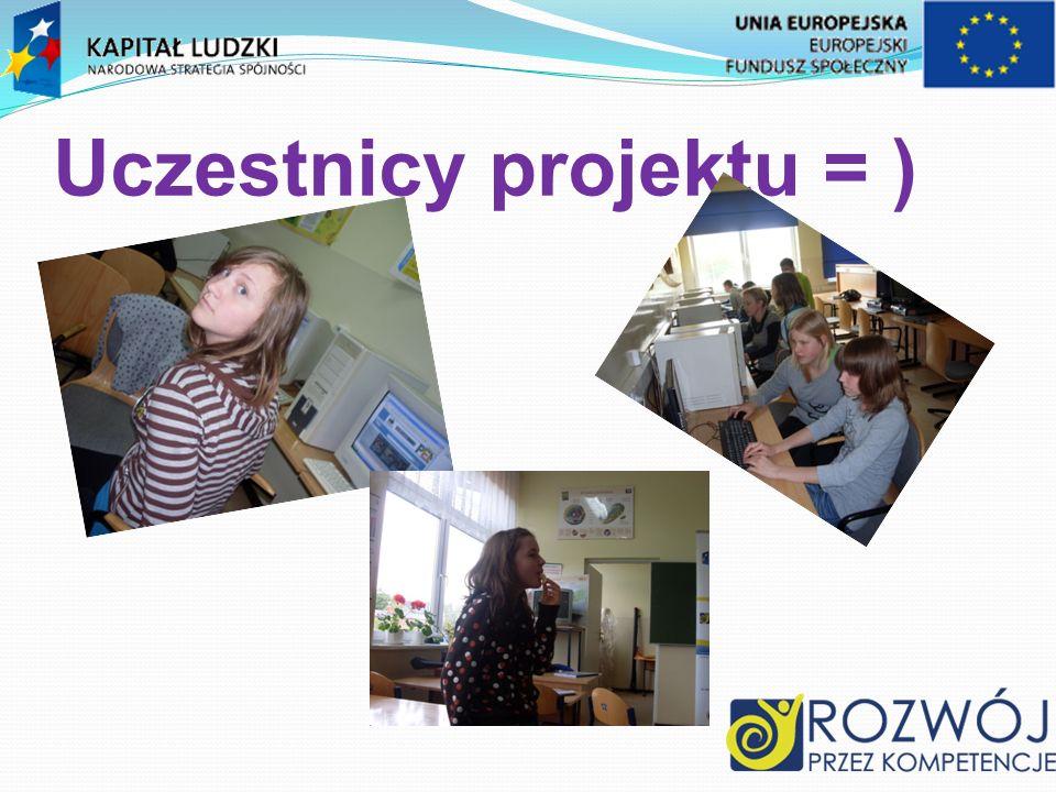 Uczestnicy projektu = )