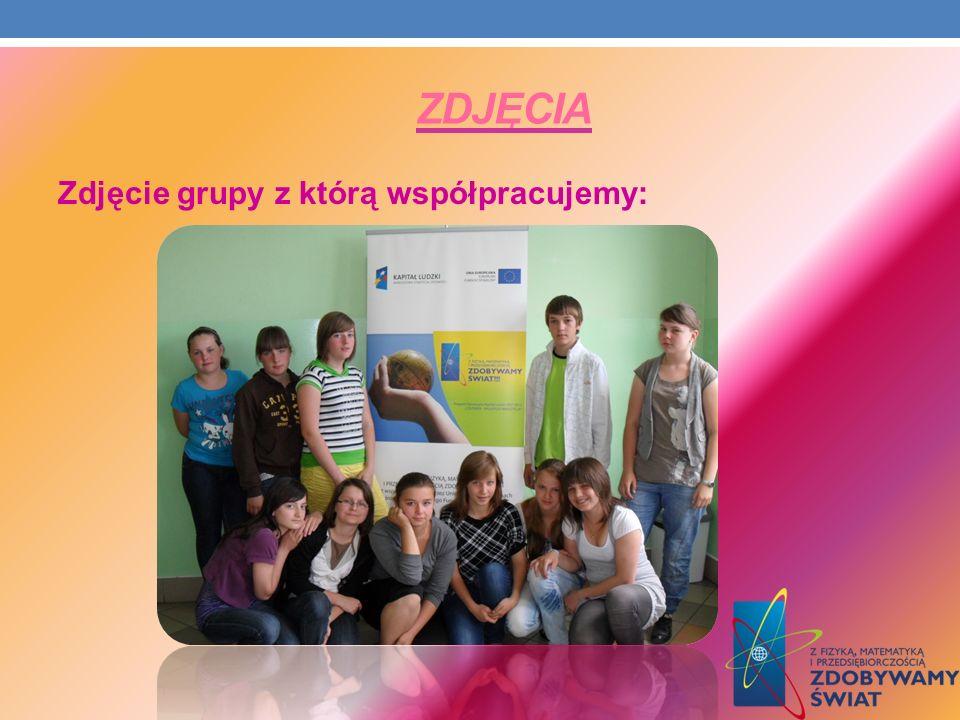 ZDJĘCIA Zdjęcie grupy z którą współpracujemy: