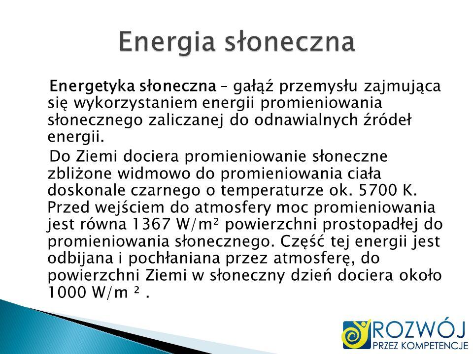 Energetyka słoneczna – gałąź przemysłu zajmująca się wykorzystaniem energii promieniowania słonecznego zaliczanej do odnawialnych źródeł energii. Do Z