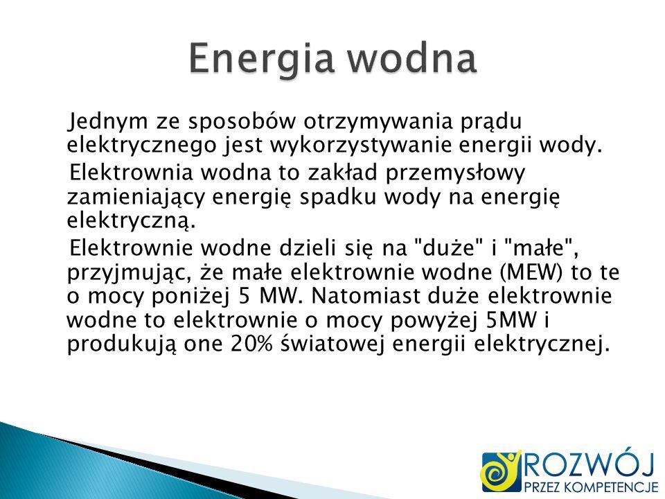 Jednym ze sposobów otrzymywania prądu elektrycznego jest wykorzystywanie energii wody. Elektrownia wodna to zakład przemysłowy zamieniający energię sp