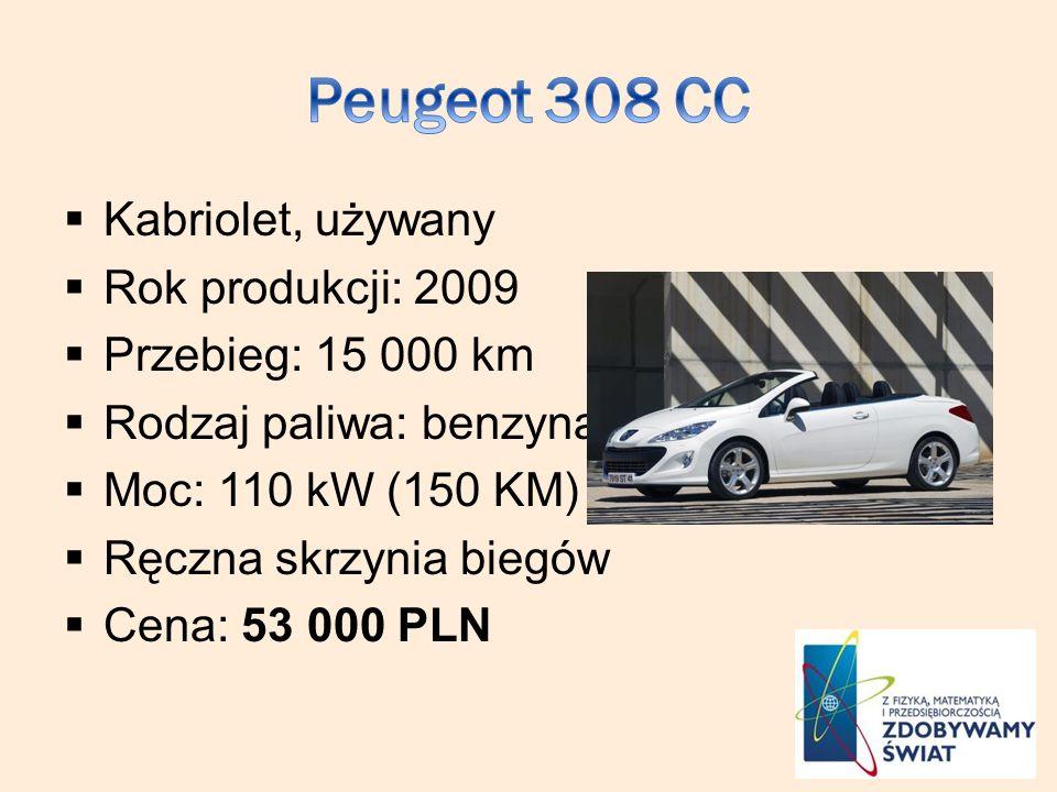 Kabriolet, używany Rok produkcji: 2009 Przebieg: 15 000 km Rodzaj paliwa: benzyna Moc: 110 kW (150 KM) Ręczna skrzynia biegów Cena: 53 000 PLN