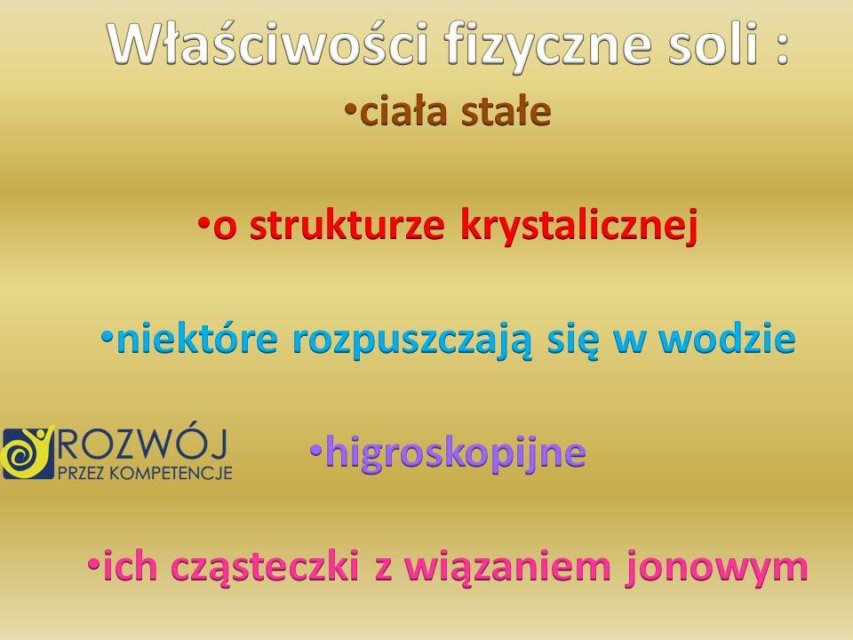 KWAS + SÓL SÓL + KWAS H 2 O + CO 2 2 cząsteczki kwasu azotowego V + 1 cząsteczka węglanu wapnia 1 cząsteczka azotanu V wapnia + 1 cząsteczka wody + 1 cząsteczka tlenku węgla IV