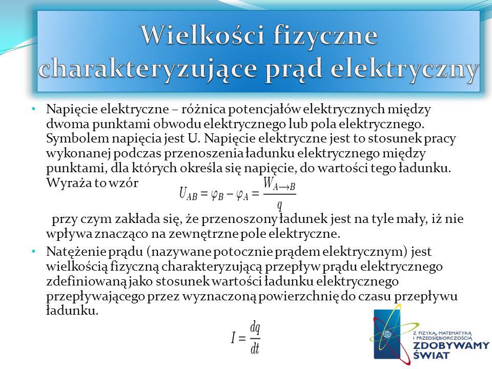 Napięcie elektryczne – różnica potencjałów elektrycznych między dwoma punktami obwodu elektrycznego lub pola elektrycznego. Symbolem napięcia jest U.