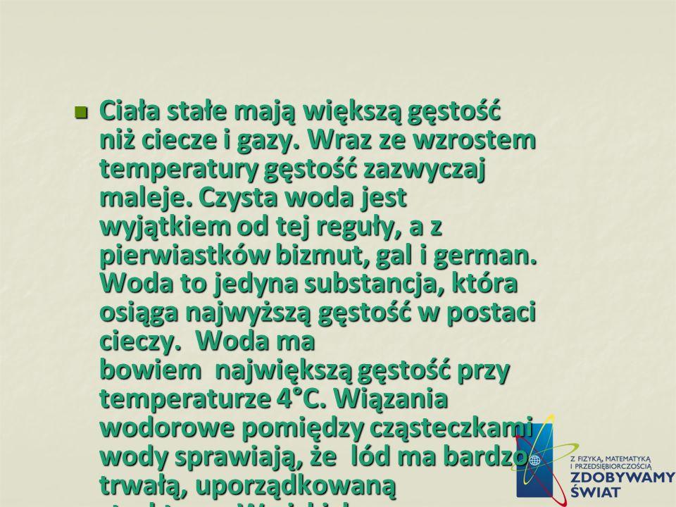 Gęstość gazów w (kg/m³) w 20 °C pod ci ś nieniem normalnym. Przykładowe substancje: Ciało w kg/m 3 Ciało azot1,25chlor3,21 Dwutlenek węgla 1,96Etan1,3
