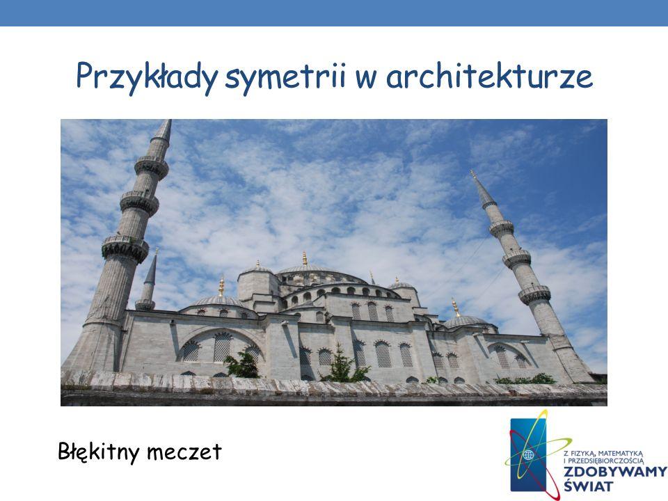 Przykłady symetrii w architekturze Most w Stambule