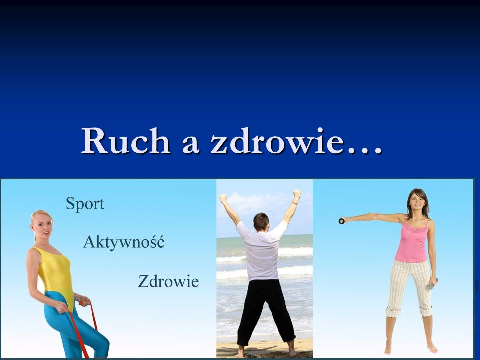 Ruch a zdrowie…