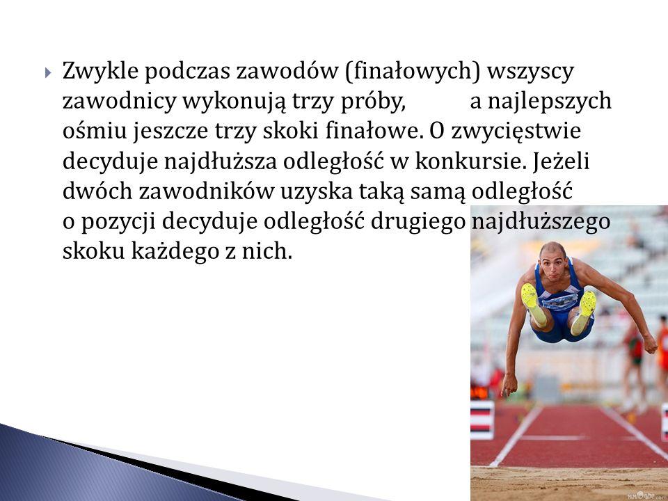 Zwykle podczas zawodów (finałowych) wszyscy zawodnicy wykonują trzy próby, a najlepszych ośmiu jeszcze trzy skoki finałowe. O zwycięstwie decyduje naj