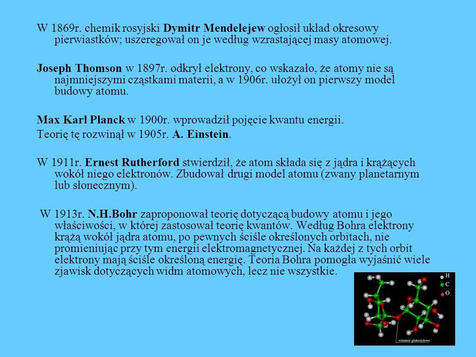W 1869r. chemik rosyjski Dymitr Mendelejew ogłosił układ okresowy pierwiastków; uszeregował on je według wzrastającej masy atomowej. Joseph Thomson w