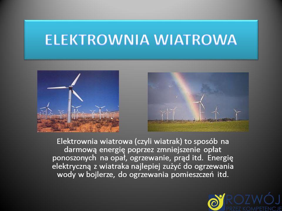 Elektrownia wiatrowa (czyli wiatrak) to sposób na darmową energię poprzez zmniejszenie opłat ponoszonych na opał, ogrzewanie, prąd itd. Energię elektr