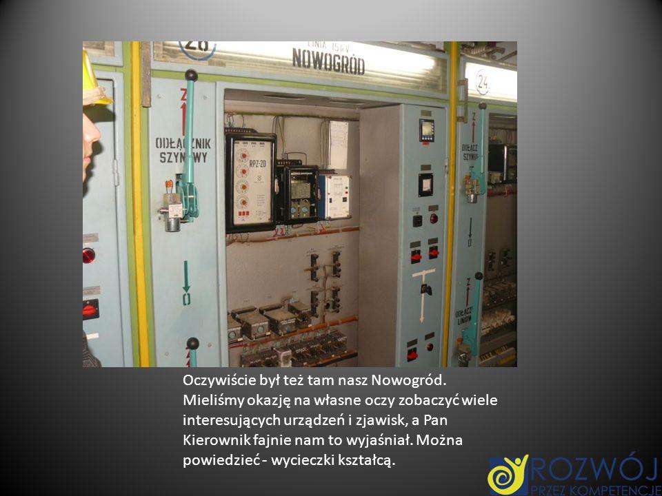 Oczywiście był też tam nasz Nowogród. Mieliśmy okazję na własne oczy zobaczyć wiele interesujących urządzeń i zjawisk, a Pan Kierownik fajnie nam to w