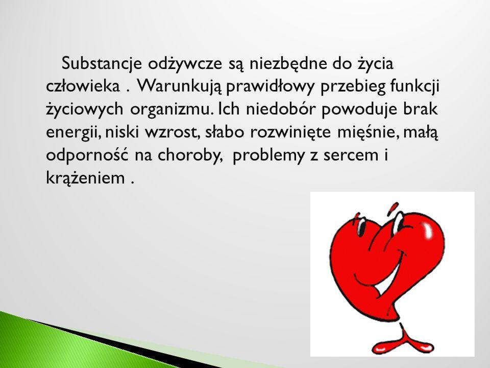 Substancje odżywcze są niezbędne do życia człowieka. Warunkują prawidłowy przebieg funkcji życiowych organizmu. Ich niedobór powoduje brak energii, ni