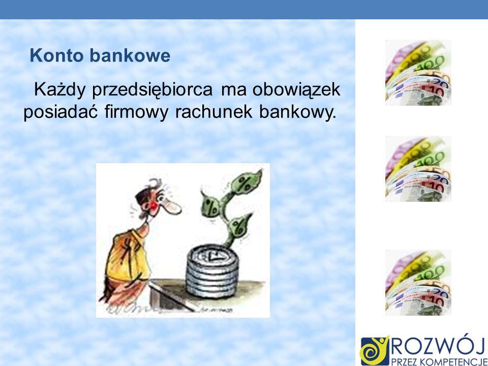 Każdy przedsiębiorca ma obowiązek posiadać firmowy rachunek bankowy. Konto bankowe
