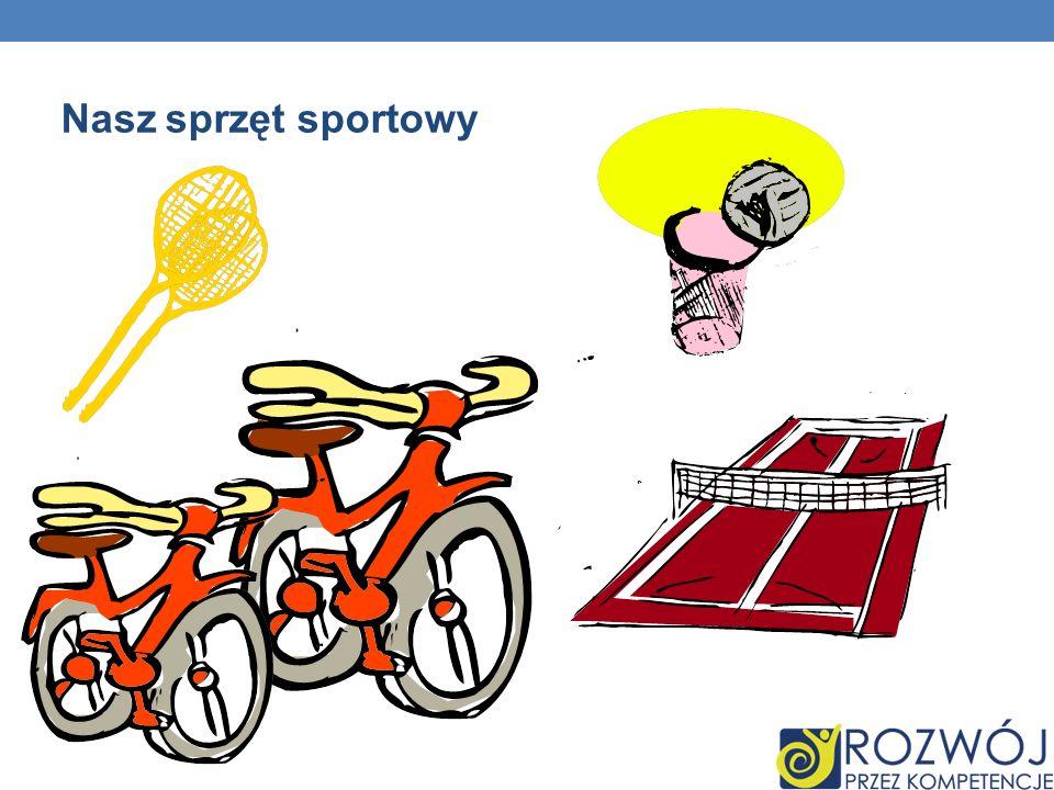 Nasz sprzęt sportowy