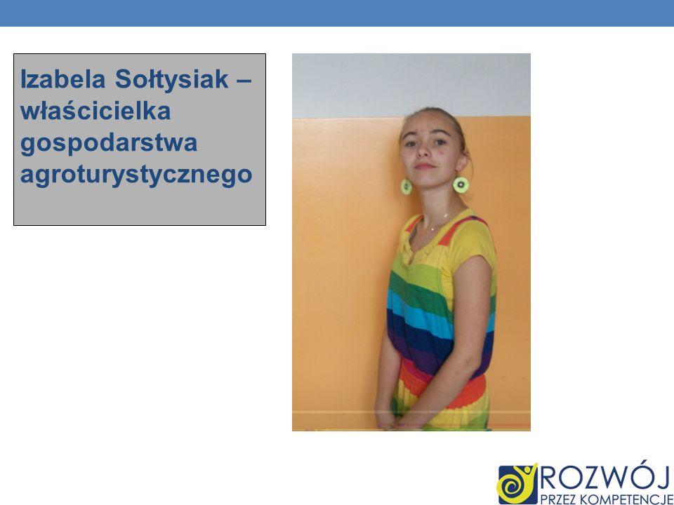 Izabela Sołtysiak – właścicielka gospodarstwa agroturystycznego