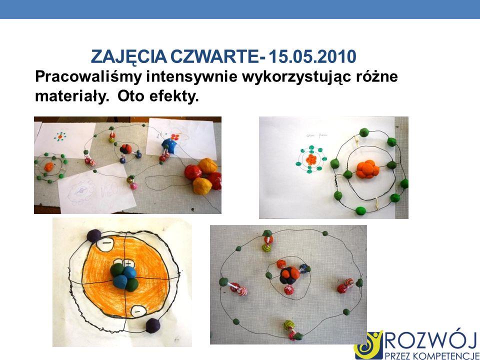 ZAJĘCIA CZWARTE- 15.05.2010 Pracowaliśmy intensywnie wykorzystując różne materiały. Oto efekty.