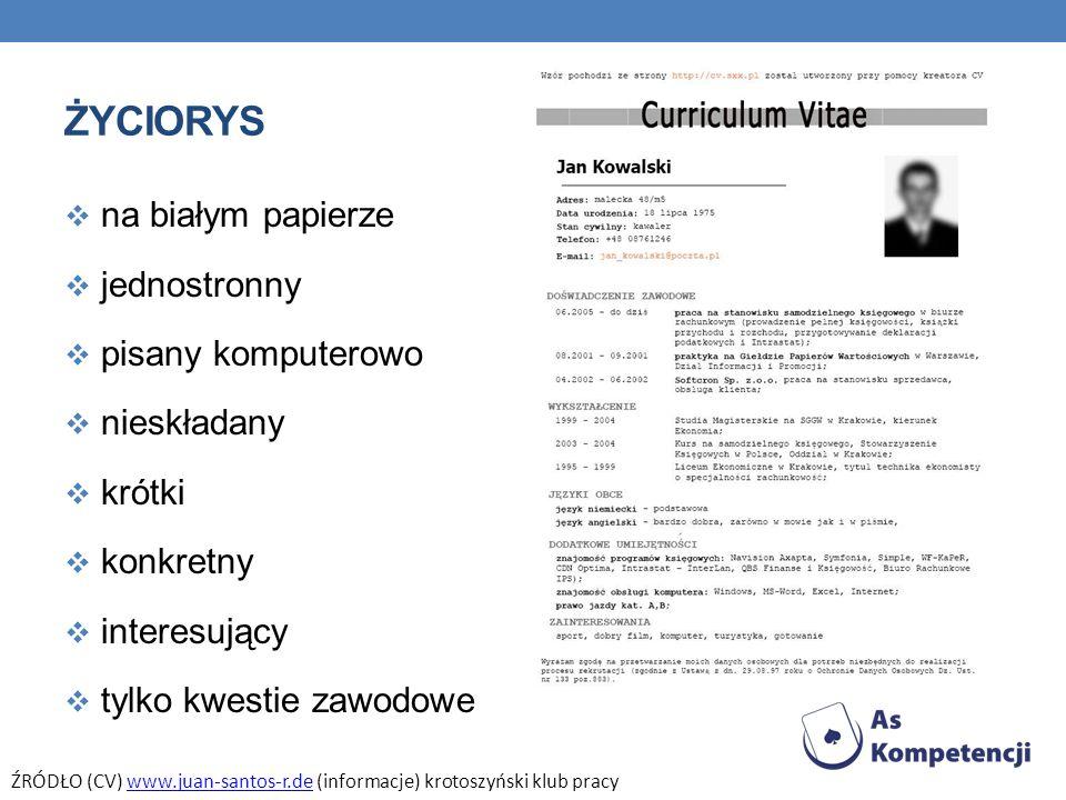 ŻYCIORYS na białym papierze jednostronny pisany komputerowo nieskładany krótki konkretny interesujący tylko kwestie zawodowe ŹRÓDŁO (CV) www.juan-sant