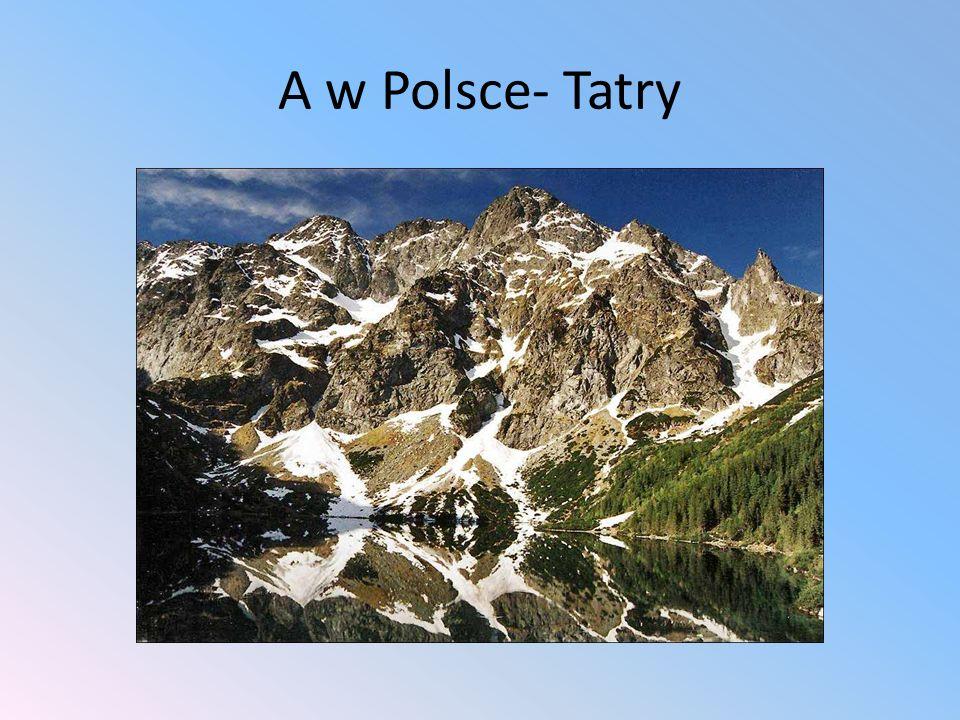 A w Polsce- Tatry