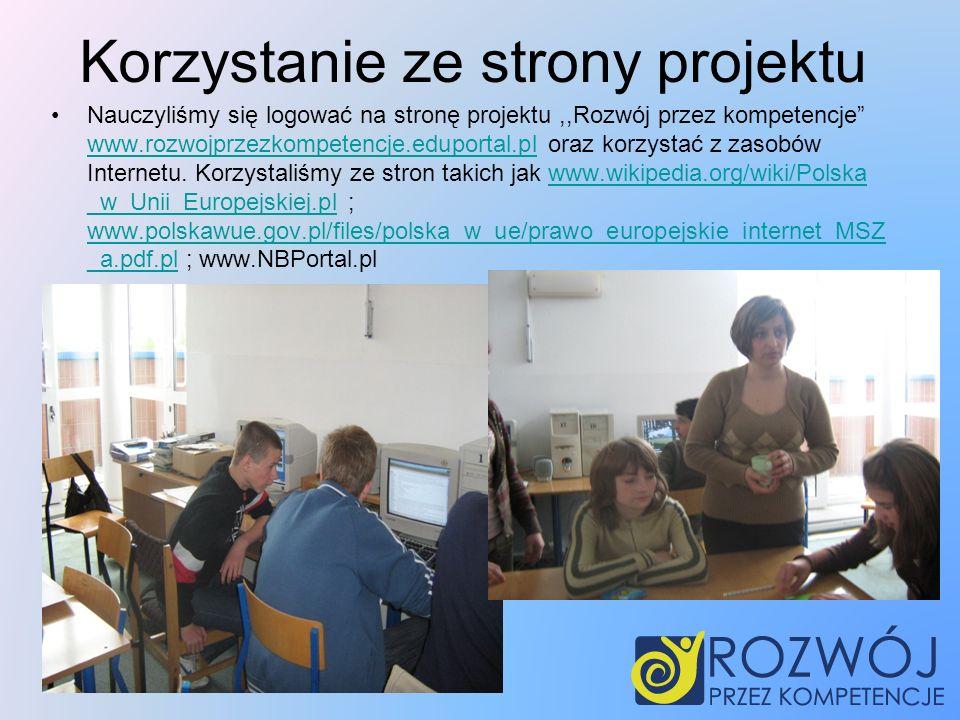 Korzystanie ze strony projektu Nauczyliśmy się logować na stronę projektu,,Rozwój przez kompetencje www.rozwojprzezkompetencje.eduportal.pl oraz korzystać z zasobów Internetu.