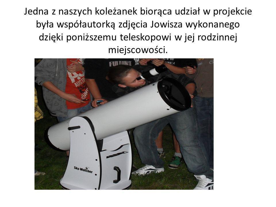 Jedna z naszych koleżanek biorąca udział w projekcie była współautorką zdjęcia Jowisza wykonanego dzięki poniższemu teleskopowi w jej rodzinnej miejsc