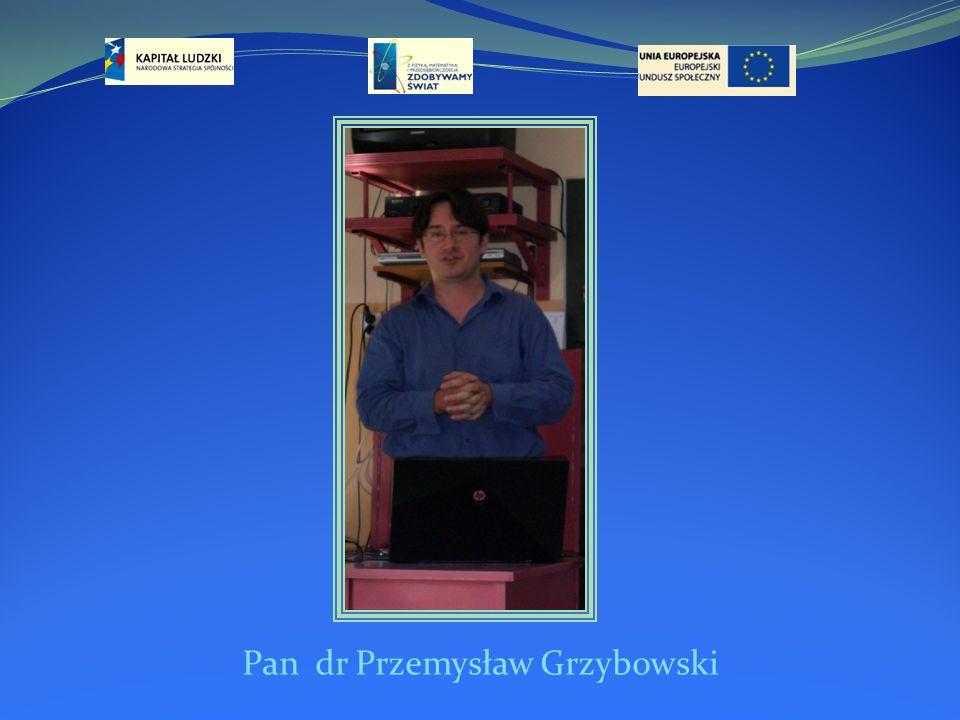 Pan dr Przemysław Grzybowski