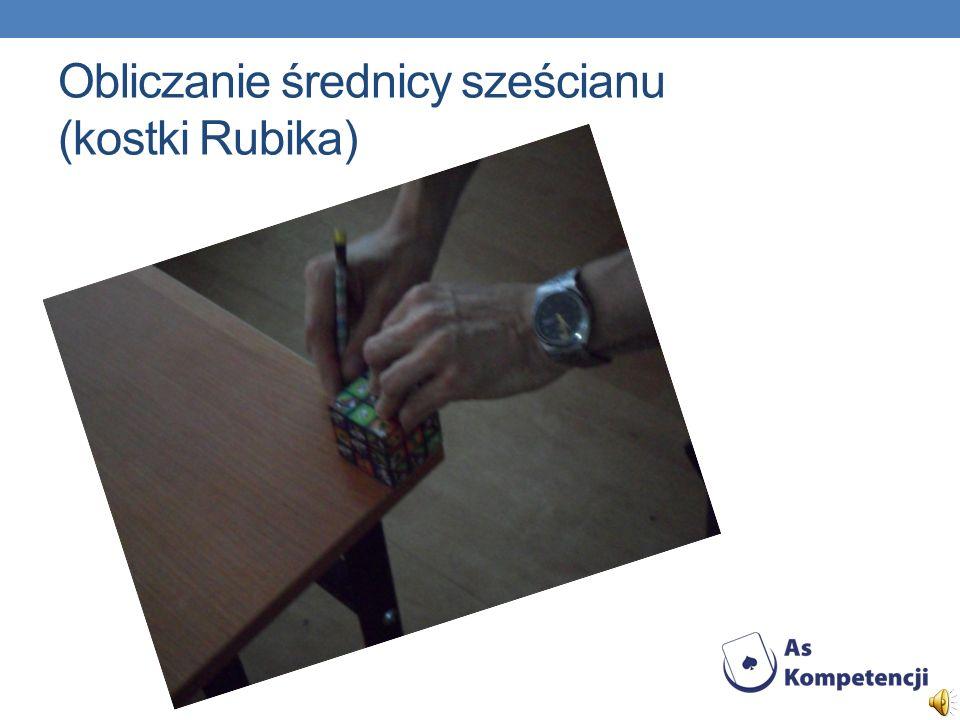 Obliczanie średnicy sześcianu (kostki Rubika)