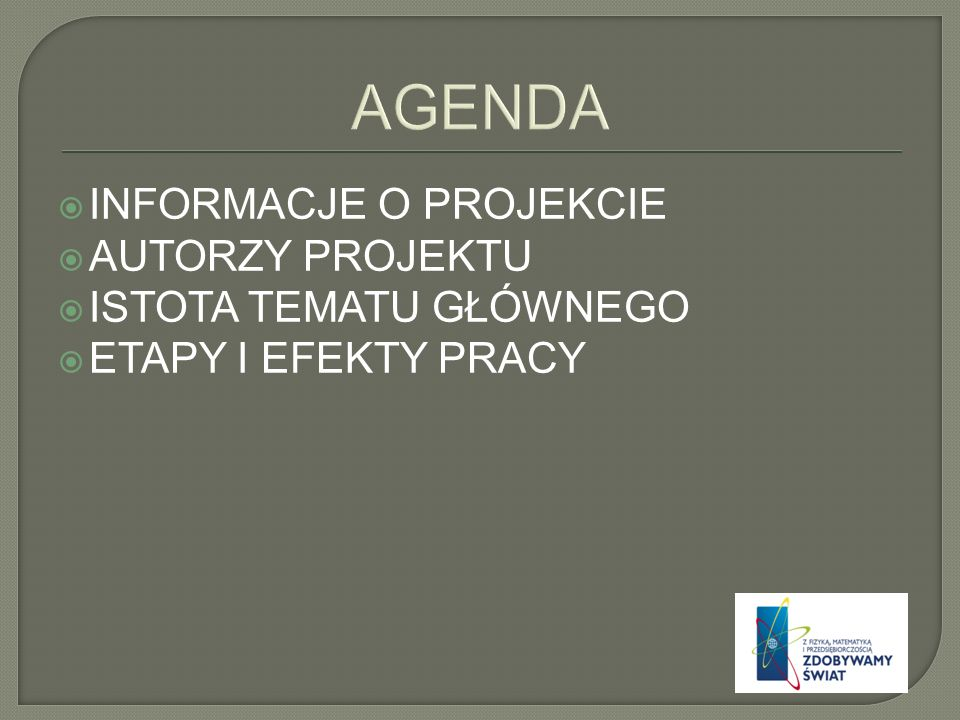 UNIWERSYTET SZCZECI Ń SKI Lider projektu COMBIDATA POLAND SP. Z O.O. Partner projektu