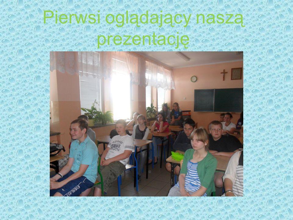 Pierwsi oglądający naszą prezentację