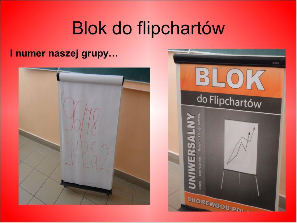 Blok do flipchartów I numer naszej grupy…