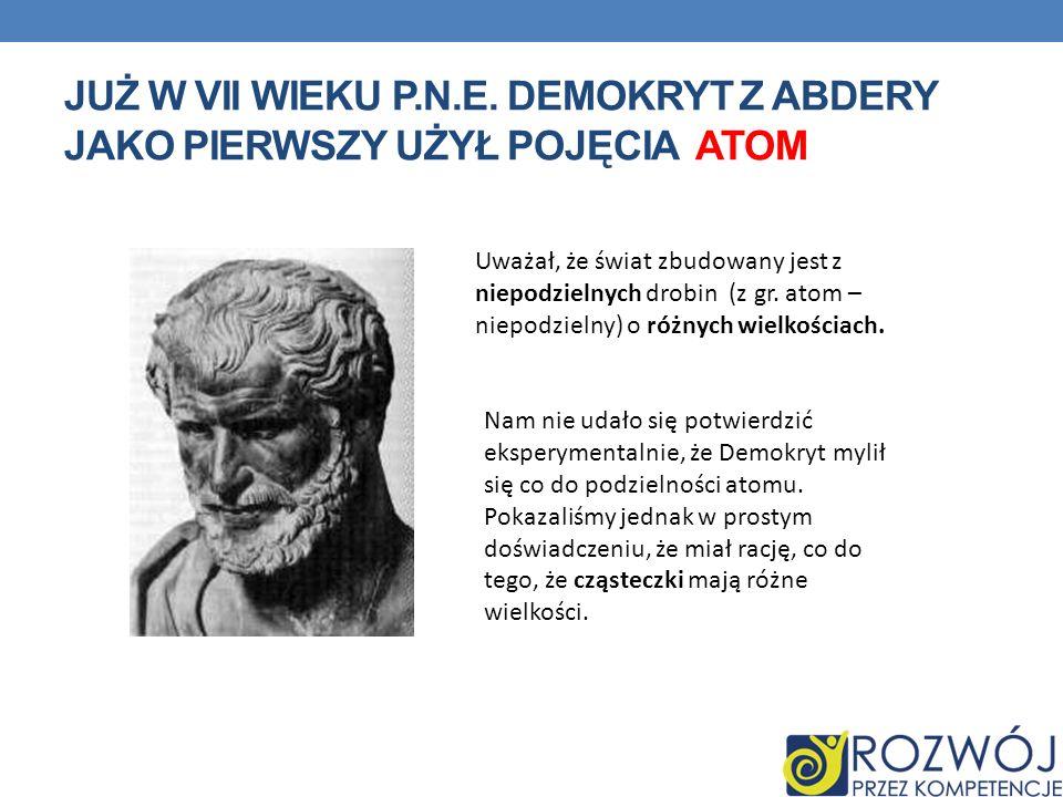 JUŻ W VII WIEKU P.N.E.